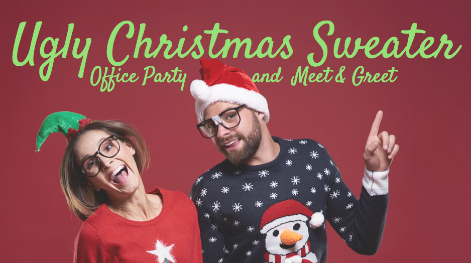 Ugly Christmas Sweater Party & Meet'n'Greet
