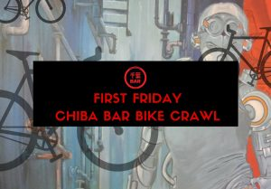 First Friday Chiba Bar Bike Crawl @ Chiba Bar | Colorado Springs | Colorado | United States